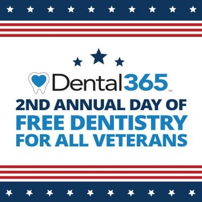 Dental365 2nd Annual Dat of Free Dentistry for All Veterans