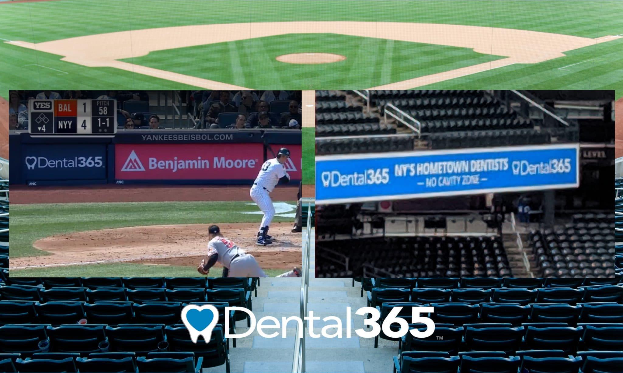 Dental365 signage at Yankee Stadium and Citi Field.